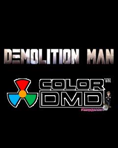 Demolition Man ColorDMD