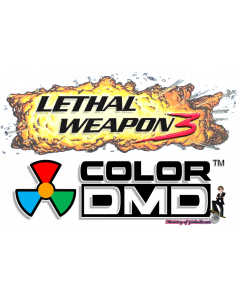 Lethal Weapon 3 ColorDMD